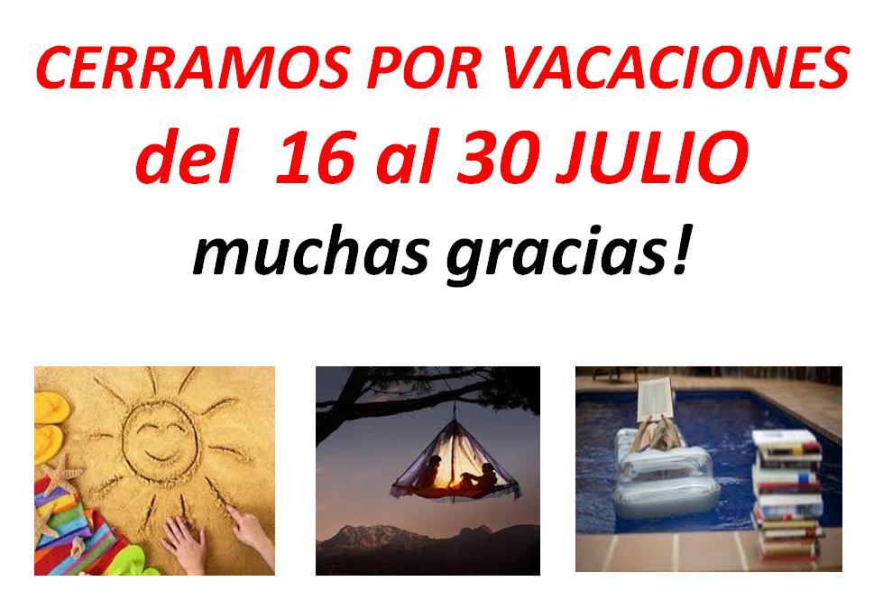 Vacaciones 16 – 30 Julio 2017
